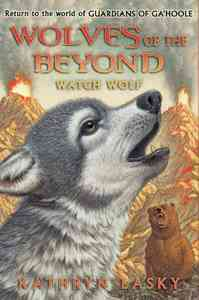 Watch Wolf - Kathryn Lasky (Hardcover) - Cover