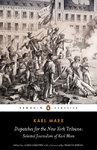 Dispatches for the New York Tribune - Karl Marx (Paperback)