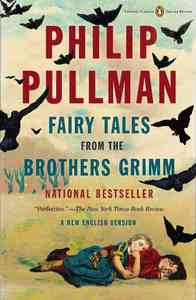 Fairy Tales from the Brothers Grimm - Philip Pullman (Paperback) - Cover