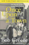 Once upon a Town - Bob Greene (Paperback)