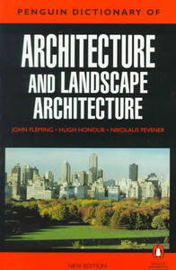 Penguin Dictionary of Architecture and Landscape Architecture - John Fleming (Paperback) - Cover