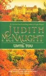 Until You - Judith McNaught (Paperback)