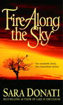 Fire Along The Sky - Sara Donati (Paperback)