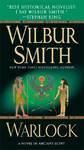 Warlock - Wilbur A. Smith (Paperback)