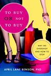 To Buy or Not to Buy - April Lane Benson (Paperback)