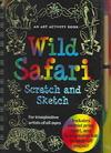 Wild Safari Scratch And Sketch - Heather Zschock (Hardcover)