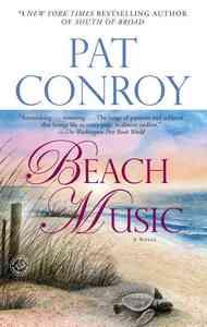 Beach Music - Pat Conroy (Paperback) - Cover