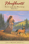 Katie and the Mustang - Kathleen Duey (Paperback)