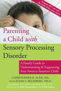 Parenting a Child With Sensory Processing Disorder - Christopher R. Auer (Paperback) - Cover