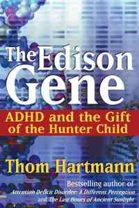 The Edison Gene - Thom Hartmann (Paperback) - Cover