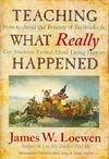 Teaching What Really Happened - James W. Loewen (Paperback)