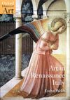 Art In Renaissance Italy 1350-1500 - Evelyn Welch (Paperback)