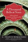 A Thousand Bells at Noon - G. Franco Romagnoli (Paperback)