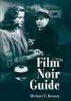 Film Noir Guide - Michael F. Keaney (Paperback)