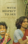 With Respect to Sex - G. Reddy (Paperback)
