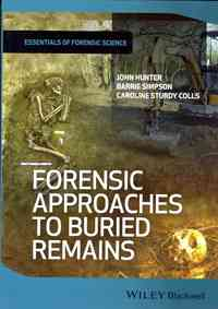 Forensic Approaches to Buried Remains - Professor John Hunter (Paperback) - Cover