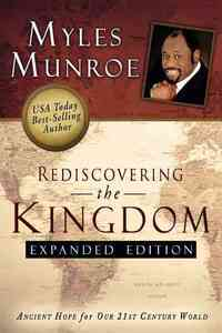 Rediscovering the Kingdom - Myles Munroe (Paperback) - Cover