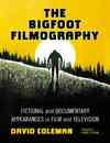 The Bigfoot Filmography - David Coleman (Paperback)