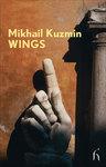 Wings - Mikhail Kuzmin (Paperback)