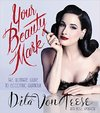 Your Beauty Mark - Dita Von Teese (Hardcover)