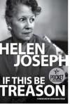 If This Be Treason - Helen Joseph (Paperback)