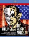Glass / Purves / Improbable Skills Ensemble - Perfect American (Region A Blu-ray)