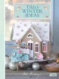 Tilda's Winter Ideas - Tone Finnanger (Paperback) - Cover