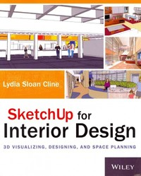 Sketchup for Interior Design - Lydia Sloan Cline (Paperback) - Cover