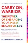 Carry On, Warrior - Glennon Doyle Melton (Paperback)
