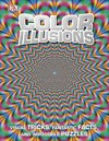 Color Illusions - Inc. Dorling Kindersley (Hardcover)