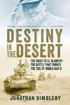 Destiny in the Desert - Jonathan Dimbleby (Paperback)