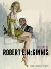 Art of Robert E Mcginnis - Robert E Mcginnis (Hardcover)
