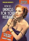 How to Undress For Your Husband / Naughty Nudies (Region 1 DVD)