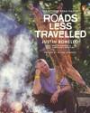 Roads Less Travelled - Justin Bonello (Paperback)