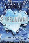Steelheart - Brandon Sanderson (Paperback)