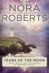 Tears of the Moon - Nora Roberts (Paperback)