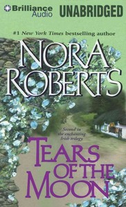 Tears of the Moon - Nora Roberts (CD/Spoken Word) - Cover
