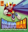 Bravoman 1 - Matt Moylan (Hardcover)