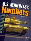 U.S. Marines by the Numbers - Elizabeth Raum (Library)