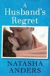 A Husband's Regret - Natasha Anders (Paperback)