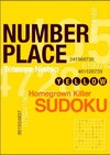 Number Place Yellow Homegrown Deadly Sudoku - Tetsuya Nishio (Paperback)