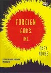 Foreign Gods, Inc. - Okey Ndibe (CD/Spoken Word)