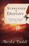 Surrender to Destiny - Marylu Tyndall (Paperback)