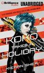 Koko Takes a Holiday - Kieran Shea (CD/Spoken Word)