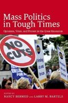 Mass Politics In Tough Times (Hardcover)