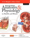 Ross and Wilson Anatomy and Physiology In Health and Illness - Anne Waugh (Paperback)