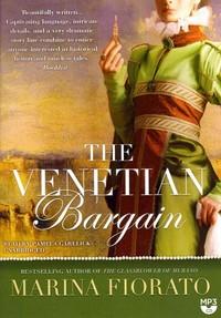 The Venetian Bargain - Marina Fiorato (CD/Spoken Word) - Cover
