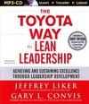 The Toyota Way to Lean Leadership - Jeffrey Liker (CD/Spoken Word)