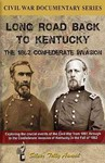 Long Road Back to Kentucky: the 1862 Confederate (Region 1 DVD)