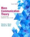 Mass Communication Theory - Stanley J. Baran (Paperback)